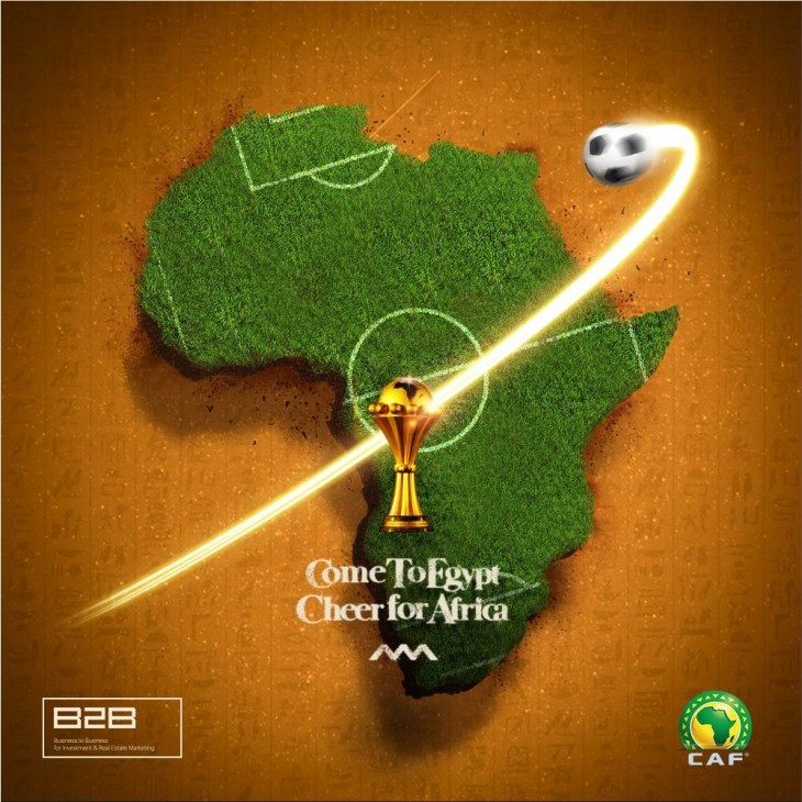 """B2B """"Come To Egypt, Cheer for Africa"""" by Social Nuts"""