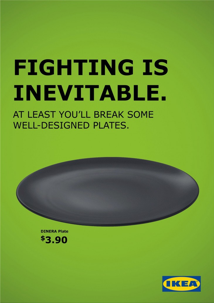 "IKEA ""Fighting is Inevitable"" print ads"