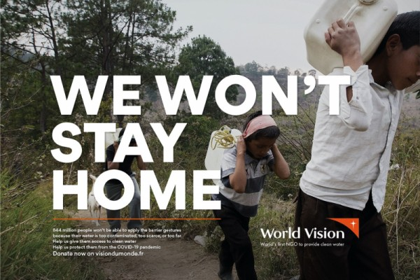 "World Vision: ""We Won't Stay Home"" by Steve"