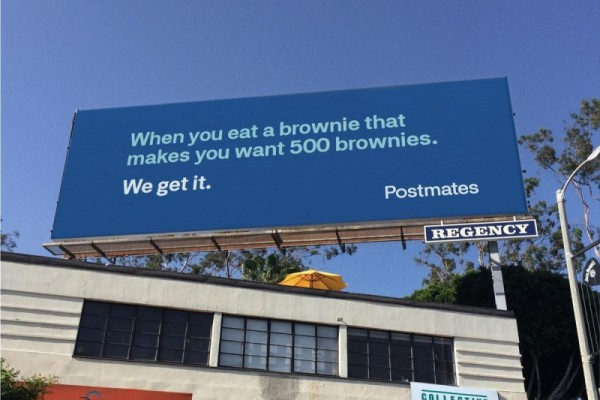 "Postmates: ""We get it"" 180LA"