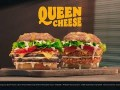 "Burger King ""Queen Cheese"""