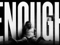 """enough"" capture a young man's loss of innocence"